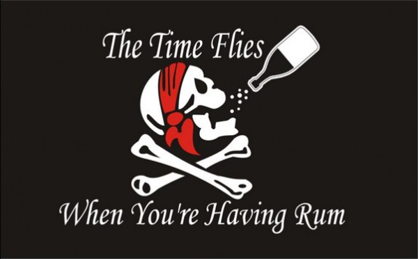 Flag The Time Flies When You Are Having Rum